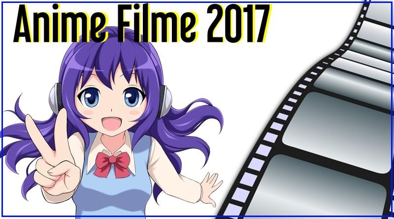 Beliebteste Anime Filme für 2017