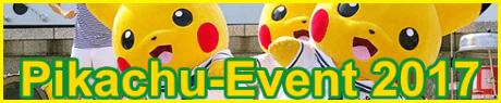 Pikachu Event 2017 - Gallerie und Bilder